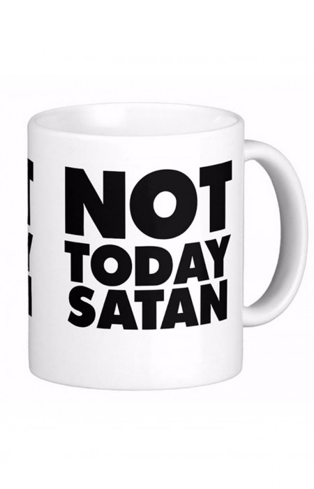 MUGS & CUPS™ NOT TODAY SATAN - TASSE À CAFÉ EN CÉRAMIQUE