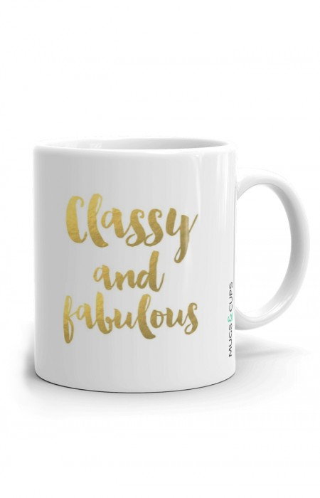 MUGS & CUPS™ CLASSY AND FABULOUS - TASSE À CAFÉ EN CÉRAMIQUE